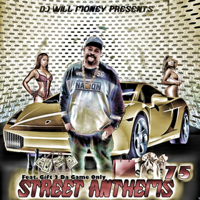 Street Anthems 75 DJ Will Money front cover