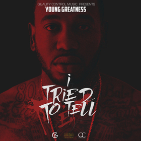 I Tried To Tell Em Young Greatness front cover