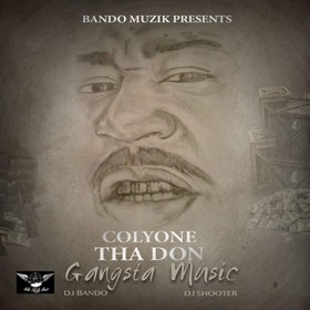 Gangsta Music Colyone Tha Don front cover