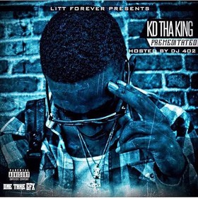Premeditated KD Tha King front cover