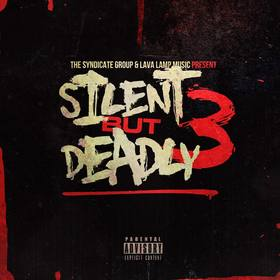 Silent But Deadly Vol. 3 DJ Infamous front cover