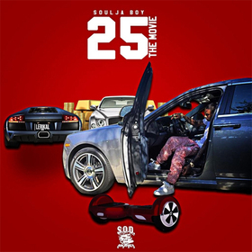 25 The Movie Soulja Boy front cover