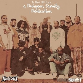 A Dungeon Family Dedication Black Bill Gates front cover