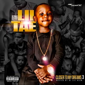 Closer To My Dreams 3 Lil Tae front cover