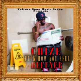 F*ck How U Feel Chize Heffner front cover