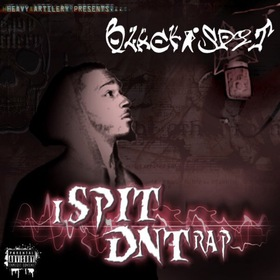 Black Spit - I Spit DNT Rap Colossal Music Group front cover