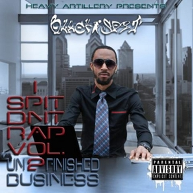 Black Spit - I Spit DNT Rap Vol.2 Unfinished Business Colossal Music Group front cover