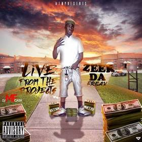 Live From The Projects Zeek Da Freak front cover