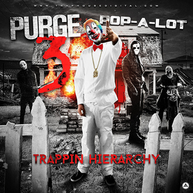Purge 3 [Trappin Hierarchy] Pop-A-Lot front cover