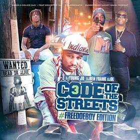 Code Of The Streets 3 (#FreeDoeBoy Edition) DJ Young JD front cover