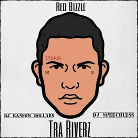 Tra Riverz Red Bizzle front cover