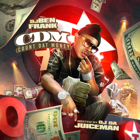 Count Dat Money 7 DJ Ben Frank front cover