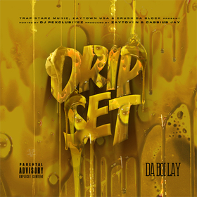 3 Way: Dripset Da Boi Lay front cover