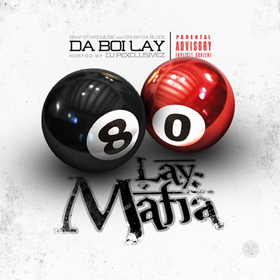 3 Way: 80 Lay Mafia Da Boi Lay front cover