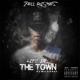 Life In The Town Zell Riches front cover