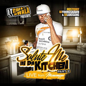 Salute Me in Da Kitchen 2 (Live From Mississippi) LT Gwala front cover