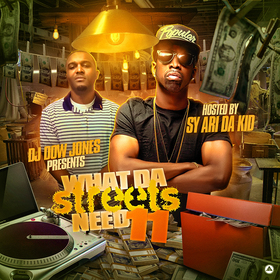 What Da Streets Need 11 DJ Dow Jones front cover