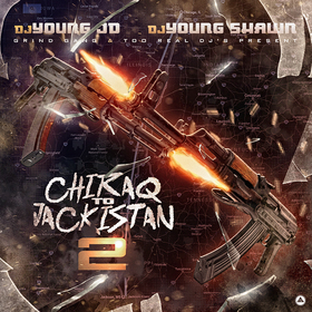 Chiraq To Jackistan 2 DJ Young Shawn front cover