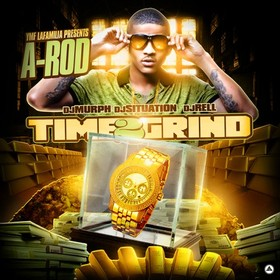 Time 2 Grind A-Rod front cover