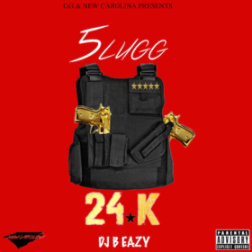 5lugg- 24 K (2 Hammers & A Vest) DJ B Eazy front cover