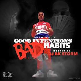 Drew Milly Good Intentions Bad Habits DJ BkStorm front cover