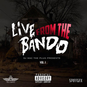 Live From The Bando Vol.1 DJ B Eazy front cover