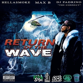 Return Of The Wave Max B front cover