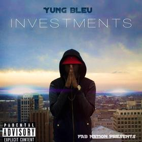 Investments Yung Bleu front cover