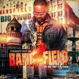 Straight Out Of Bandsfield Big Twug front cover