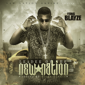 Leader Of The New Nation Yung Blayze front cover