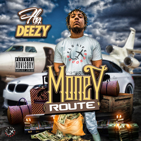 Money Route Fly Deezy front cover