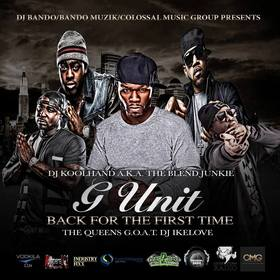 CMG PRESENTS - G-Unit - Back For The First Time Colossal Music Group front cover