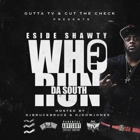 We Run The South ESide Shawty front cover