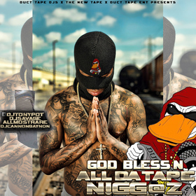 God Bless'n All Da Tape Niggas Dj Tony Pot front cover