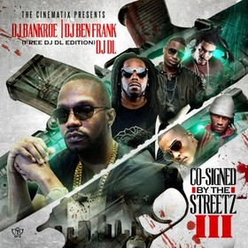 Co-Signed By The Streetz 3 DJ Ben Frank front cover