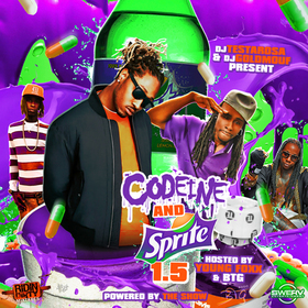Codeine & Sprite 1.5 (Hosted by Young Foxx & BTG) DJ Testarosa front cover