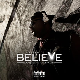 Make Em Believe Southern Hospitality front cover