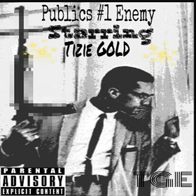 Public Enemy #1 Tizie Gold front cover