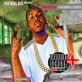 Trapping Season 4 (Indy Edition) (Hosted By Cashvilles Dice) DJ Boss Chic front cover