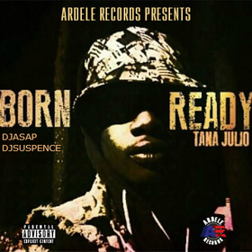 Born Ready Tana Julio front cover