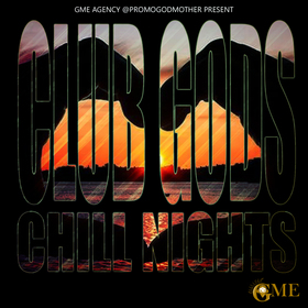 Club Gods Chill Nights MTMS Promos front cover