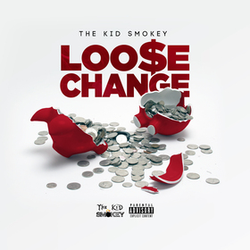 The Kid Smokey - Loose Change DJ Shon front cover
