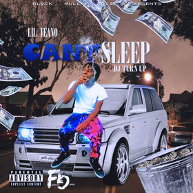 Can't Sleep Lil VeaNo front cover