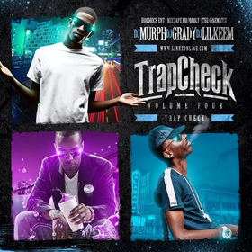 Trap Check Vol. 4 DJ Grady front cover