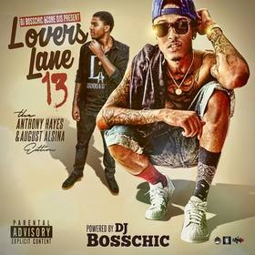 Lovers Lane 13 (Anthony Hayes & August Alsina Edition) DJ Boss Chic front cover