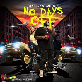 No Days Off Skroog Mkduk front cover