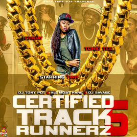 Certified Track Runnerz 5 Dj Tony Pot front cover