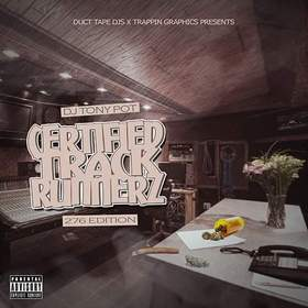 Certified Track Runnerz 276 Edition Dj Tony Pot front cover