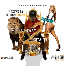 Pathway 2 Royalty Beezy Archibald front cover