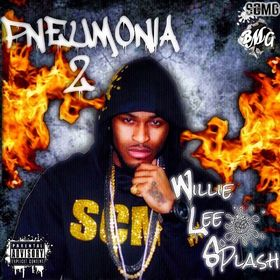 Willie Lee Splash - Pneumonia 2 DJ BkStorm front cover